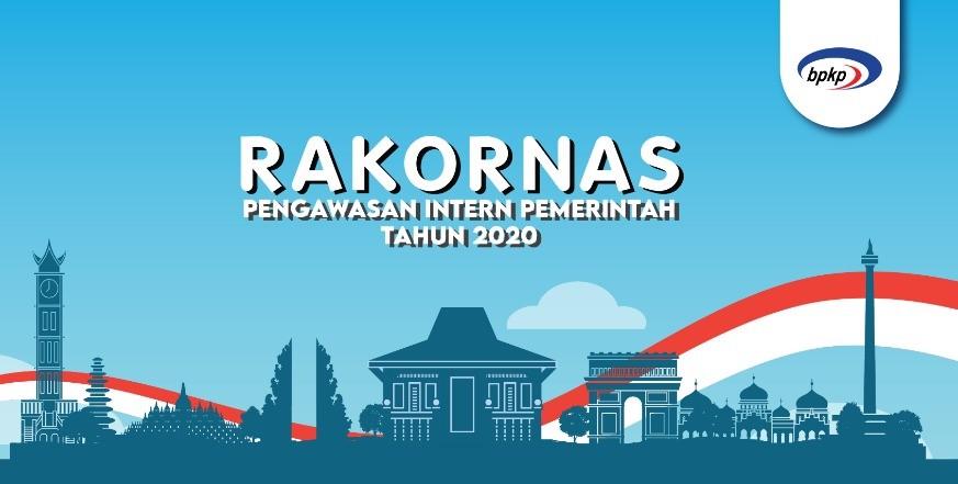Rakornas Pengawas Intern Pemerintah Tahun 2020